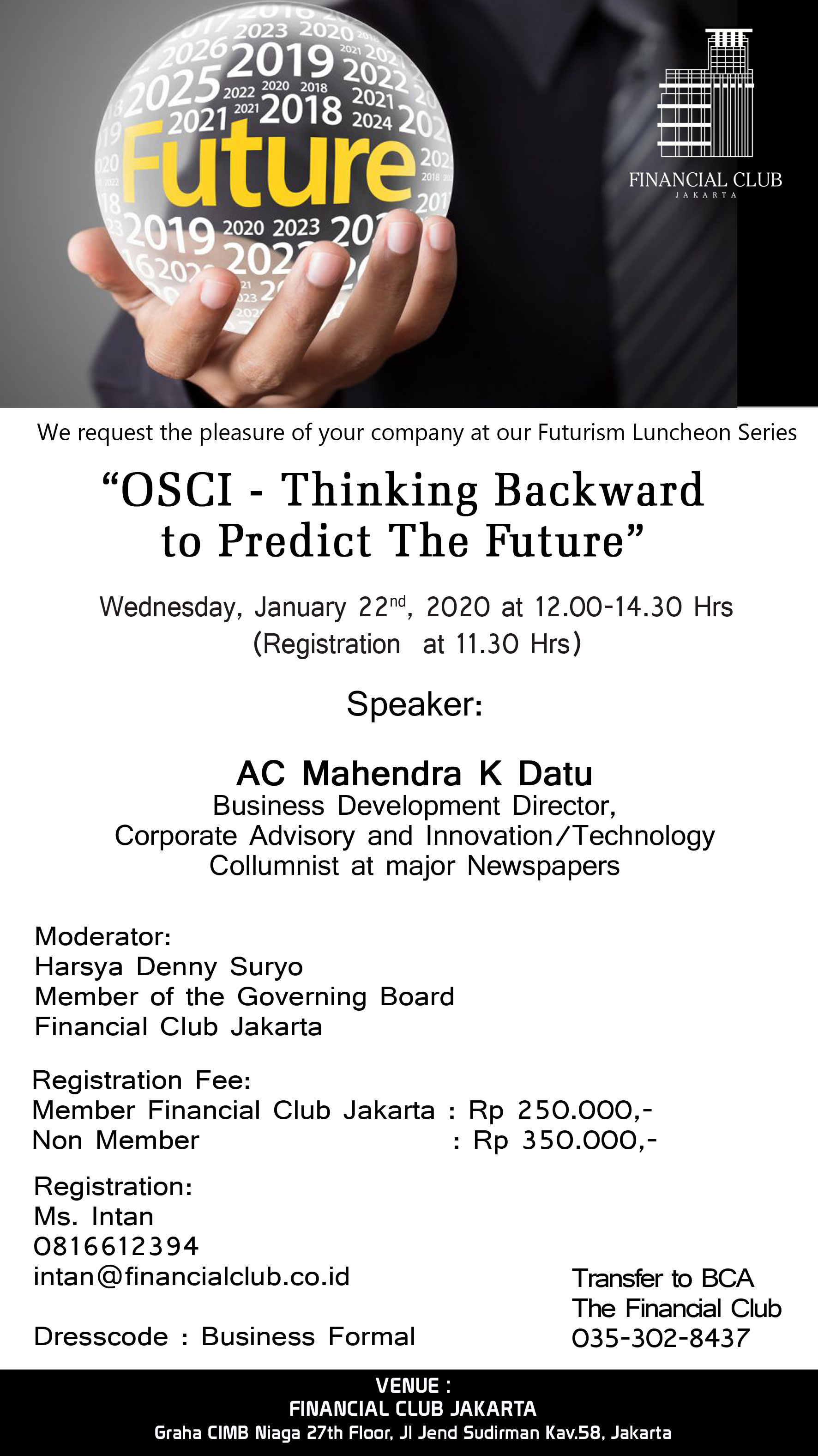 "Futurism Luncheon Series ""OSCI-Thinking Backward to Predict The Future"""
