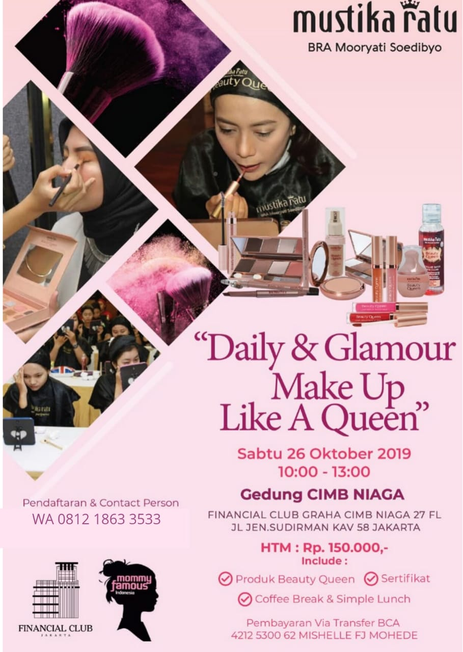 """BEAUTY CLASS """"Daily & Glamour Make Up Like A Queen"""" Saturday, 26 October 2019"""