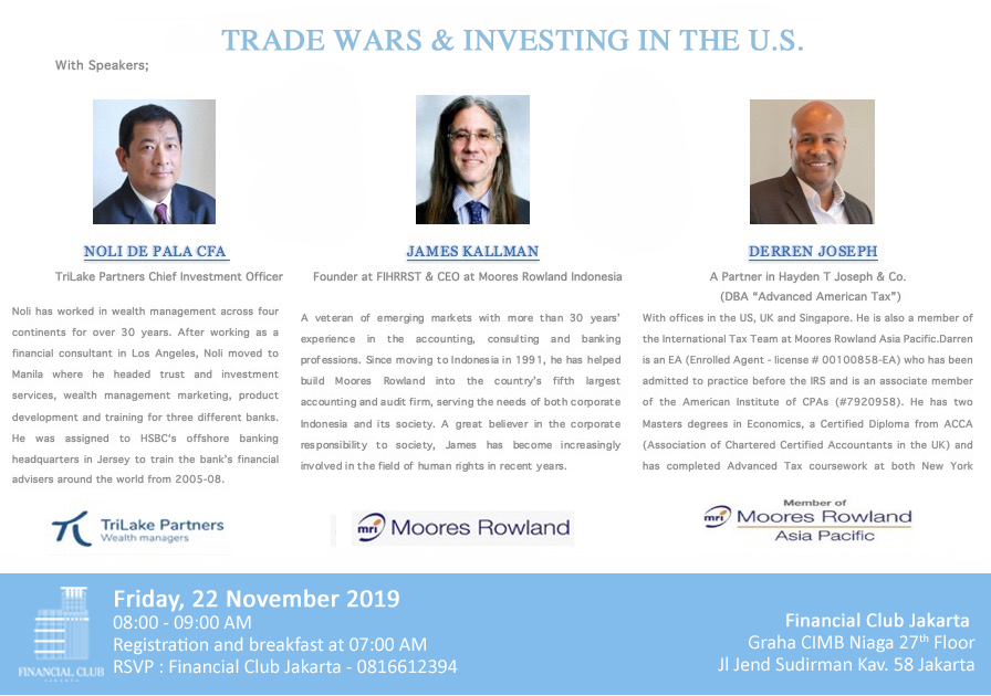 """Breakfast Dialogue """" Trade Wars & Investing In The U.S."""" Friday, 22 November 2019"""